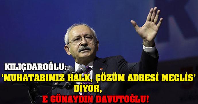 Kılıçdaroğlu: E günaydın Davutoğlu!