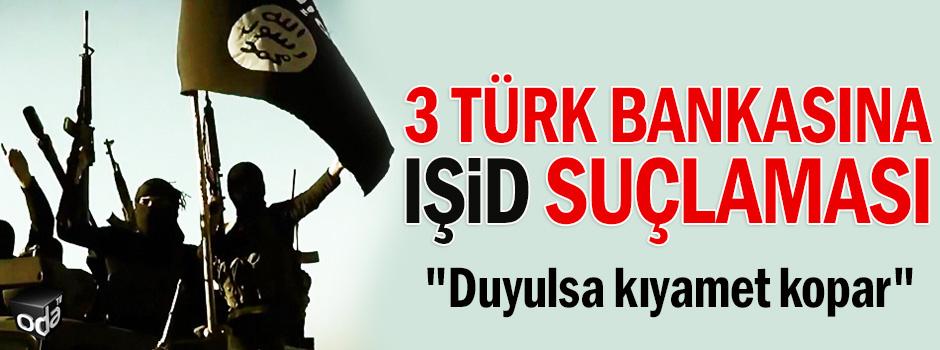 3 Türk bankasına IŞİD suçlaması