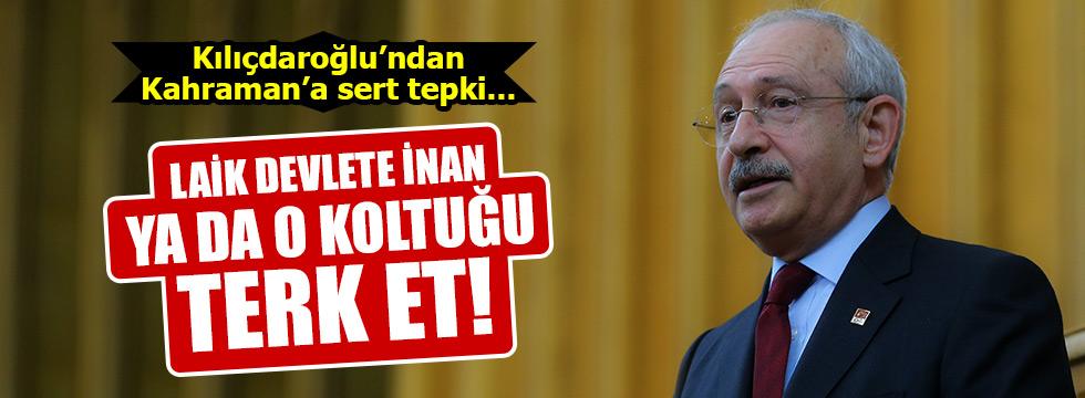 Kılıçdaroğlu'ndan Kahraman'a laiklik tepkiKaynak: Kılıçdaroğlu'ndan Kahraman'a laiklik tepki