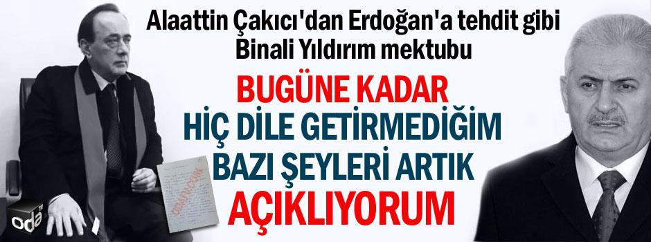 Alaattin Çakıcı'dan Cumhurbaşkanı Erdoğan'a tehdit gibi Binali Yıldırım mektubu