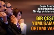 Beşar Esad'ın danışmanından Türkiye açıklaması